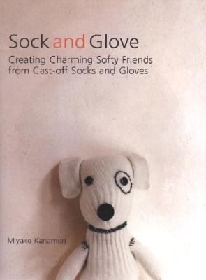 Sock and Glove By Kanamori, Miyako